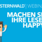 Sternwald webinar: Make your readers happy – we show you how!